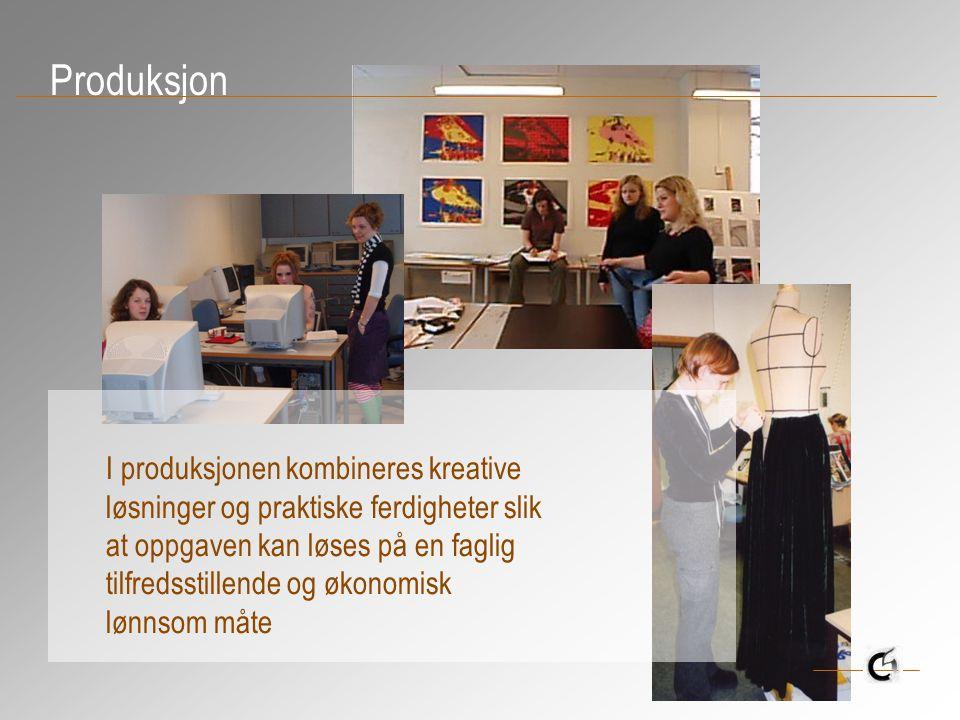 Produksjon I produksjonen kombineres kreative løsninger og praktiske ferdigheter slik at oppgaven kan løses på en faglig tilfredsstillende og økonomisk lønnsom måte