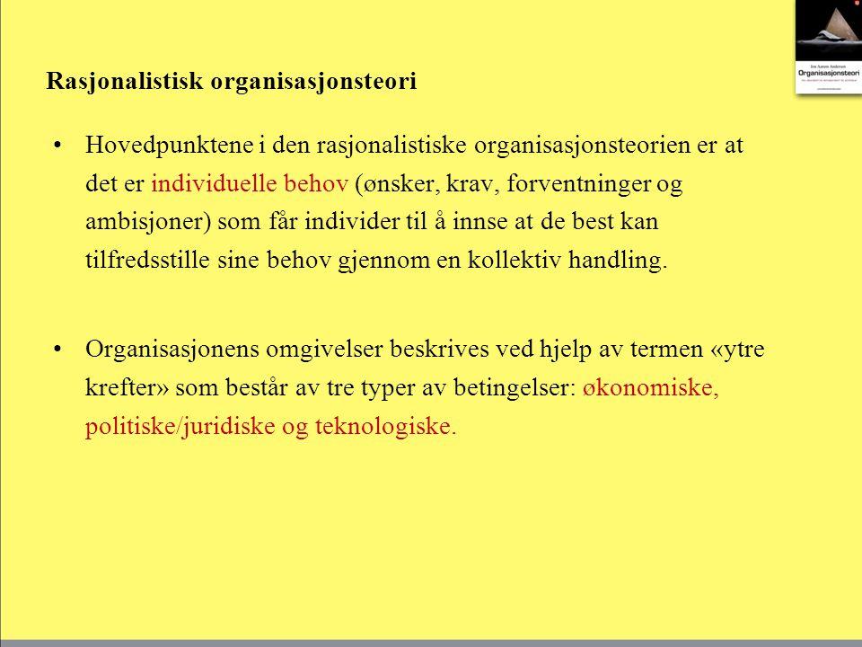 Systemteori I systemteorien anser man at målet ikke kan danne grunnlag for studiet av organisasjoner.