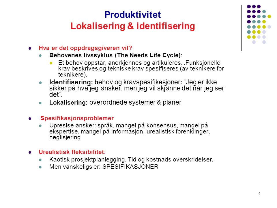 3 SIKRE SPAR ER Å SIKRE PRODUKTIVITET P i SPAR Intern og ekstern effektivitet