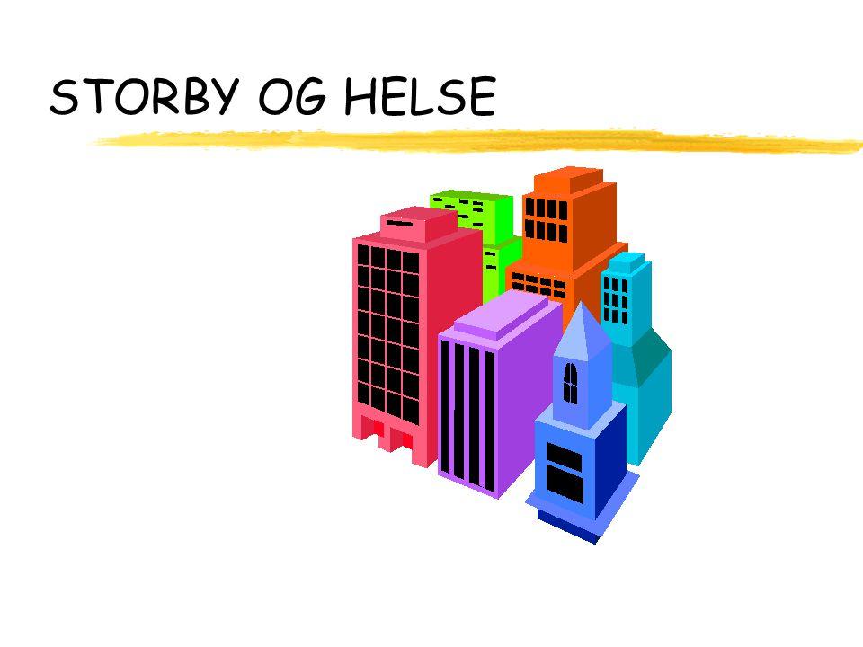 STORBY OG HELSE