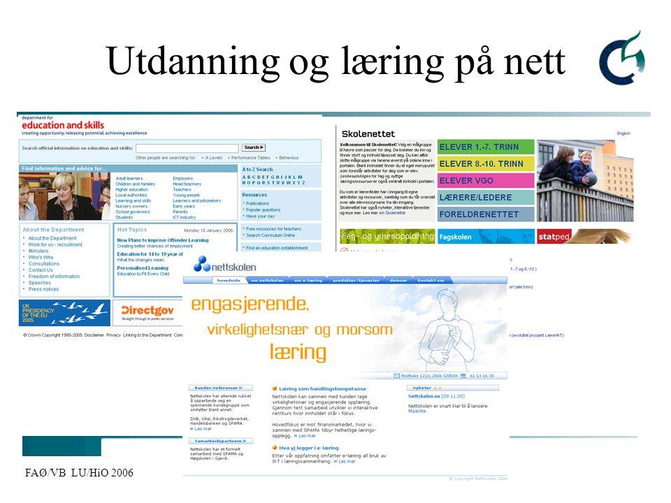 FAØ/VB LU/HiO 2006 Utdanning og læring på nett
