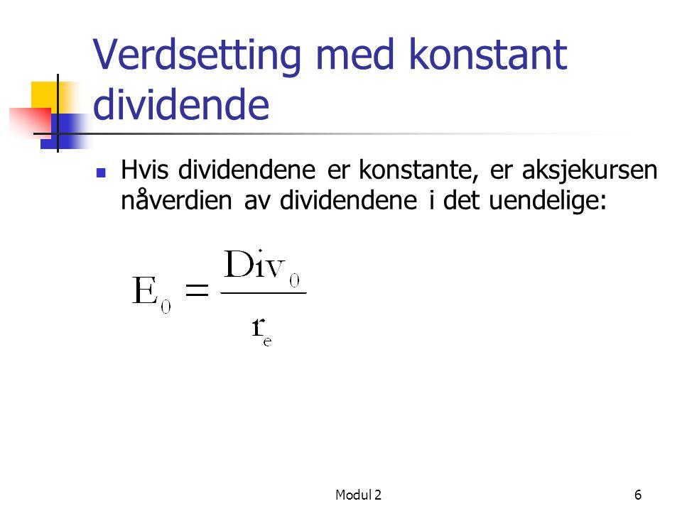 5 Verdsetting av aksjer Pris = nåverdi av alle fremtidige dividender