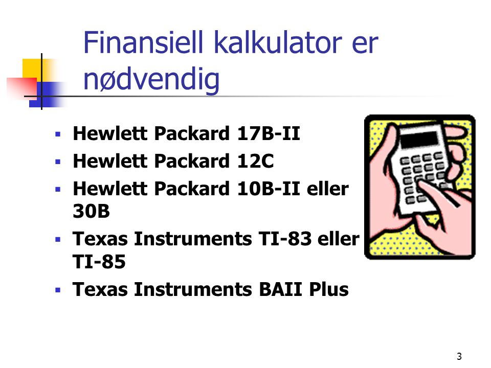 4 Målsetting med kurset The course captures the most important modern ideas in corporate finance, and has been structured as a logical progression of ideas starting at a rudimentary level and progressing to an advanced level of financial sophistication.