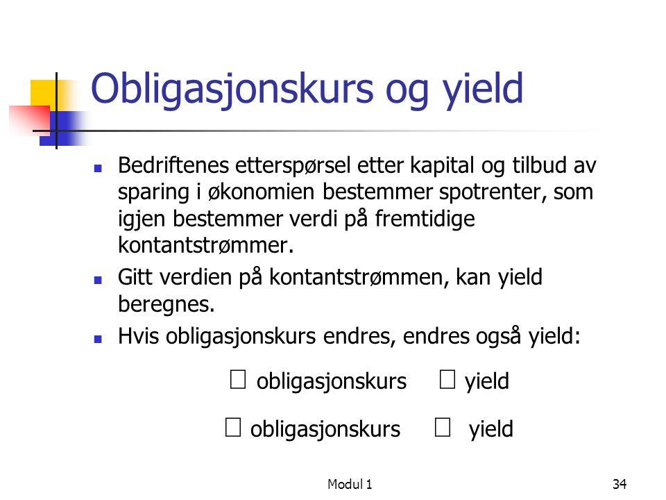 Modul 135 Obligasjonskurs og YTM (face value = 1000, coupon = 5%)