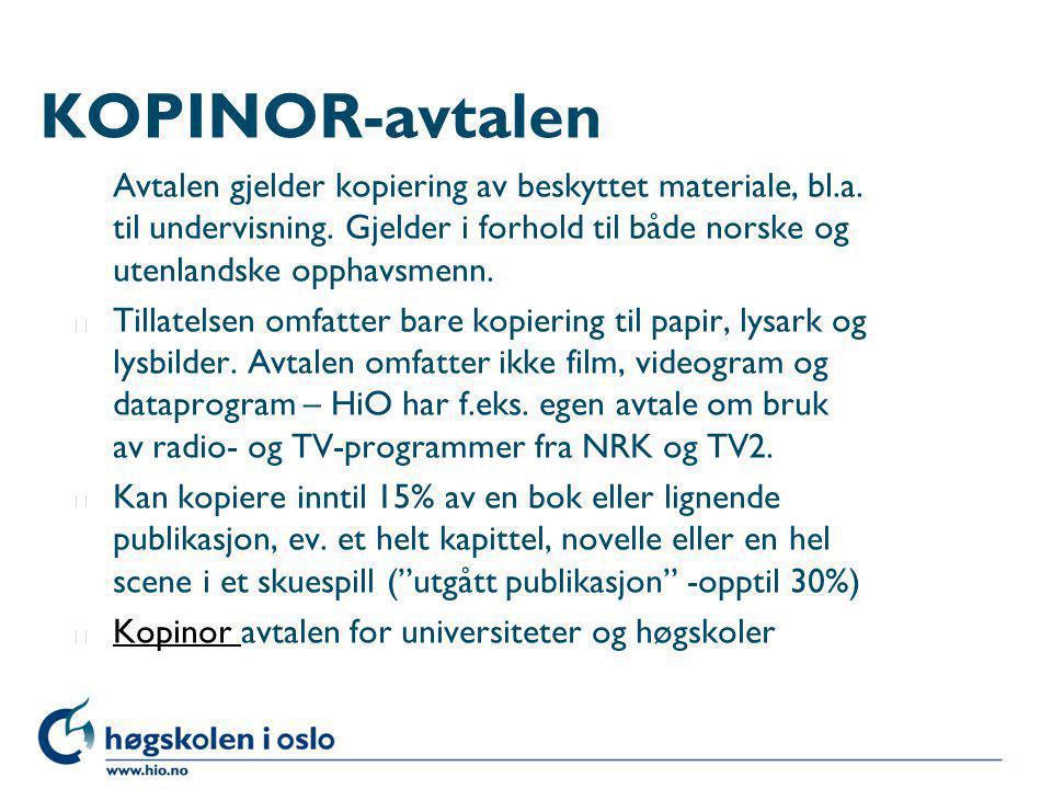 Avtalen gjelder kopiering av beskyttet materiale, bl.a. til undervisning. Gjelder i forhold til både norske og utenlandske opphavsmenn. l Tillatelsen