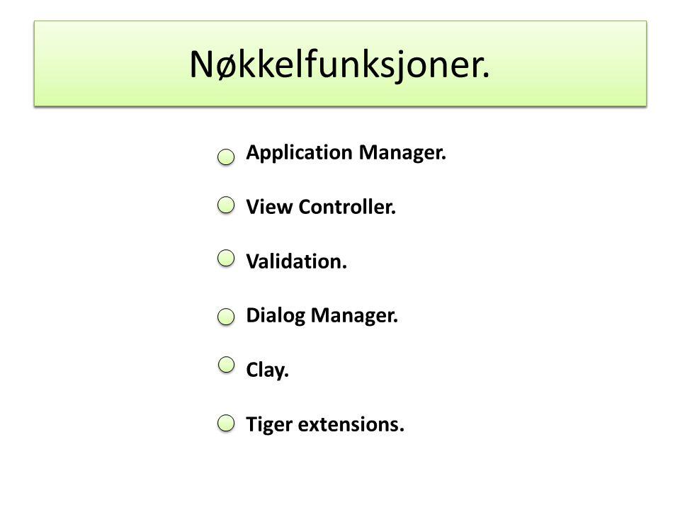 Funksjoner. Nøkkelfunksjoner. Application Manager.