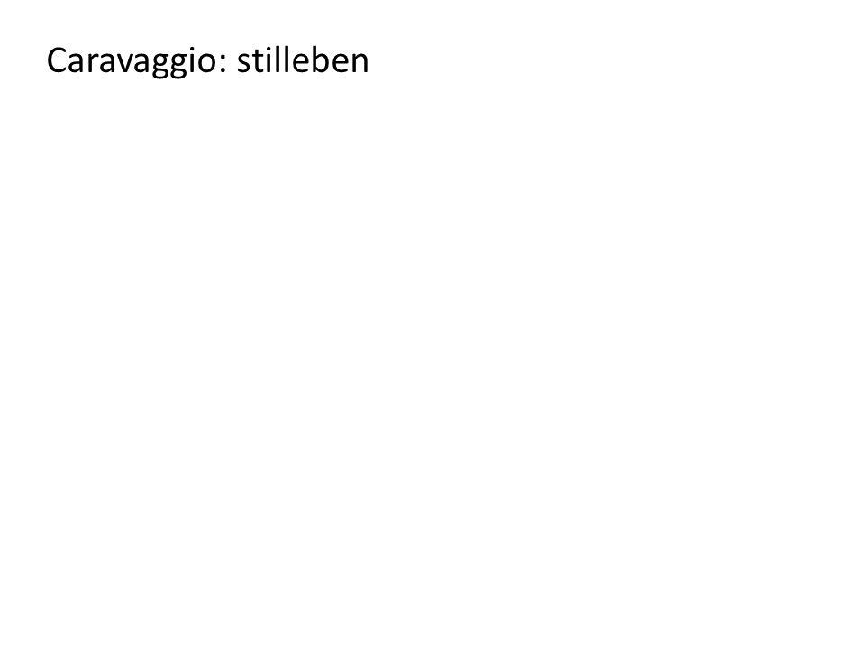 Caravaggio: stilleben