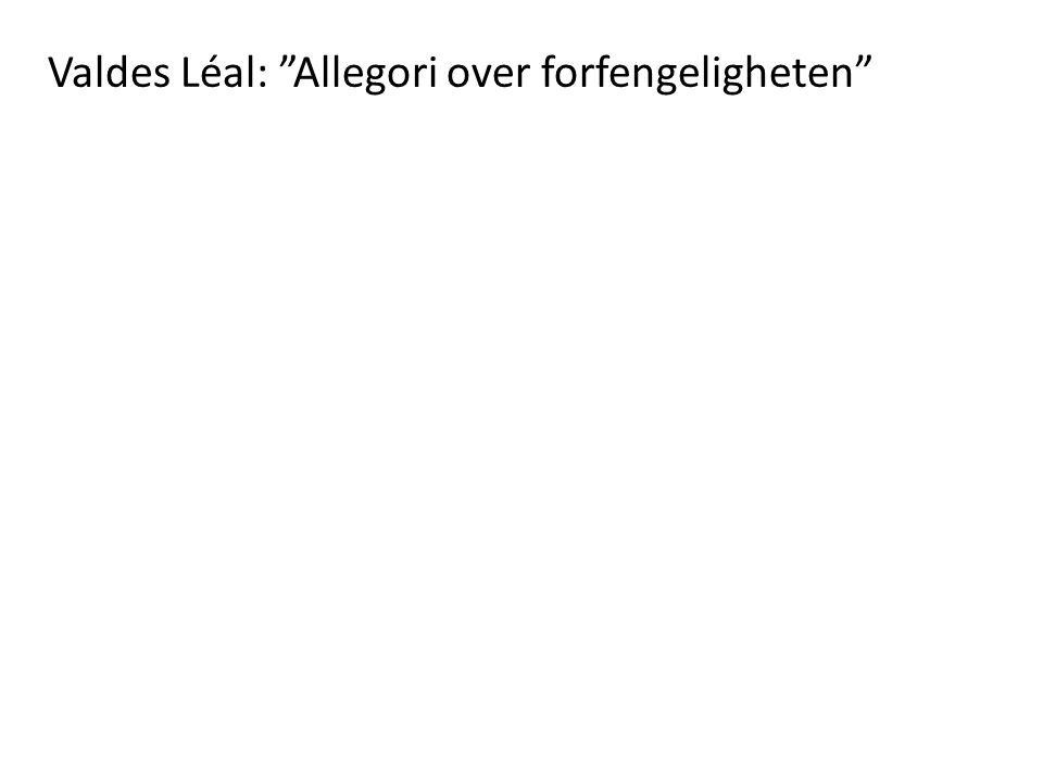 """Valdes Léal: """"Allegori over forfengeligheten"""""""