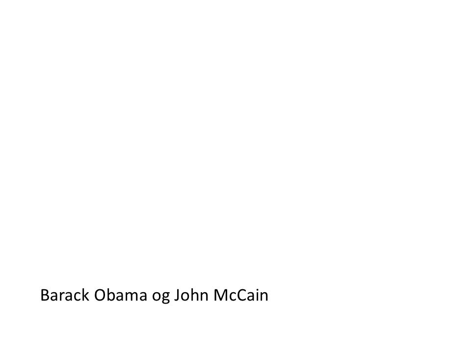 Barack Obama og John McCain