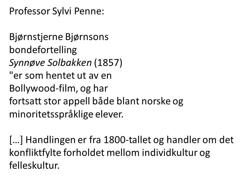 Professor Sylvi Penne: Bjørnstjerne Bjørnsons bondefortelling Synnøve Solbakken (1857)
