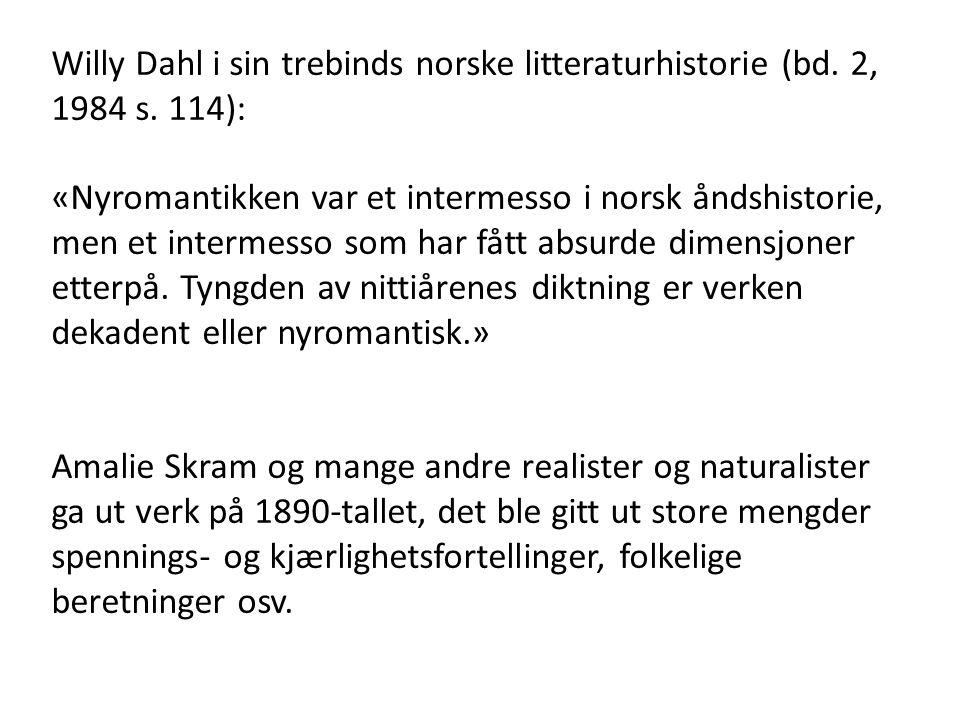 Willy Dahl i sin trebinds norske litteraturhistorie (bd.