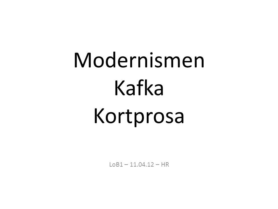 Velg en korttekst av Franz Kafka og drøft hvilken litterær retning den tilhører (ca.