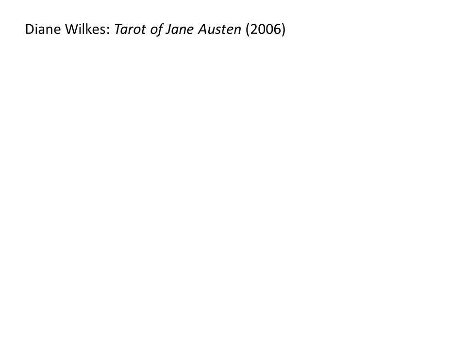 Diane Wilkes: Tarot of Jane Austen (2006)