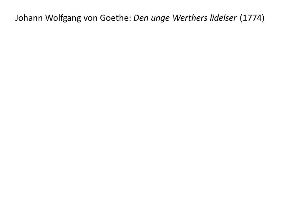 Johann Wolfgang von Goethe: Den unge Werthers lidelser (1774)