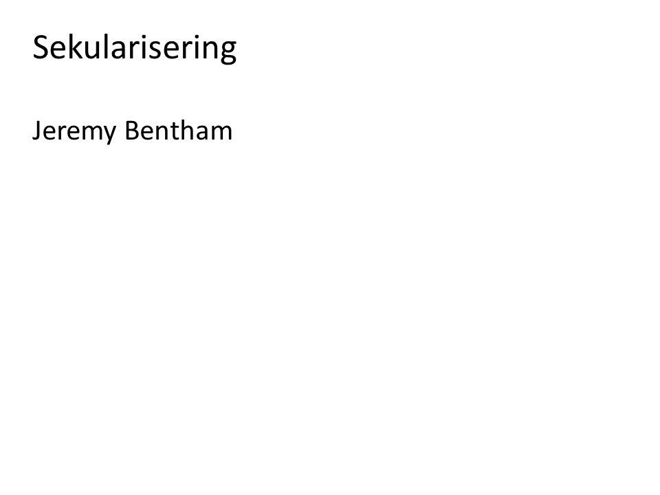Sekularisering Jeremy Bentham