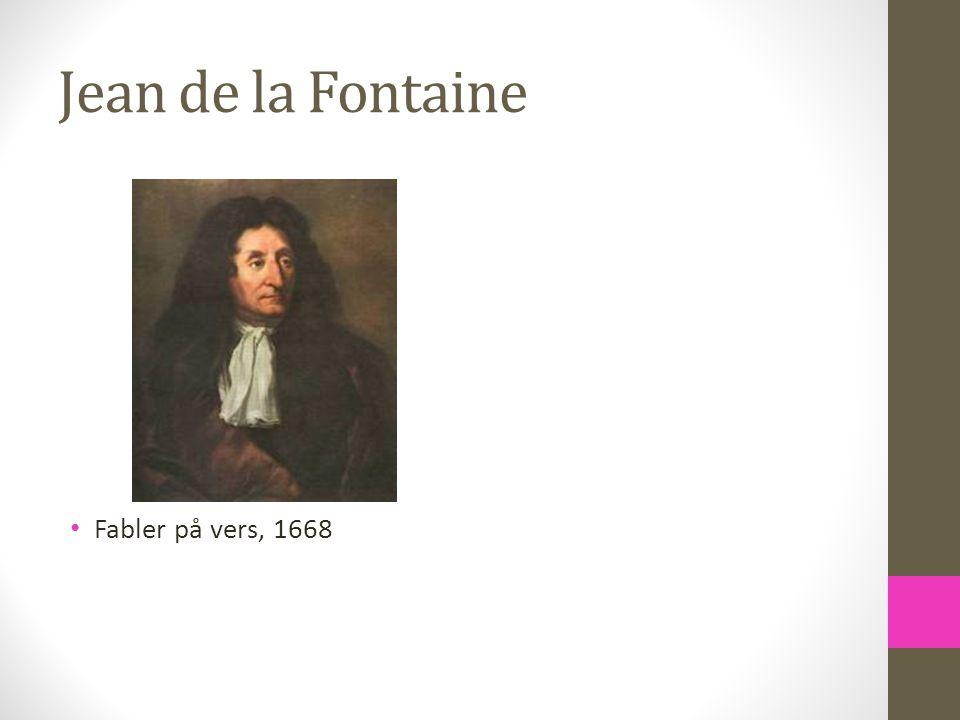 Jean de la Fontaine Fabler på vers, 1668