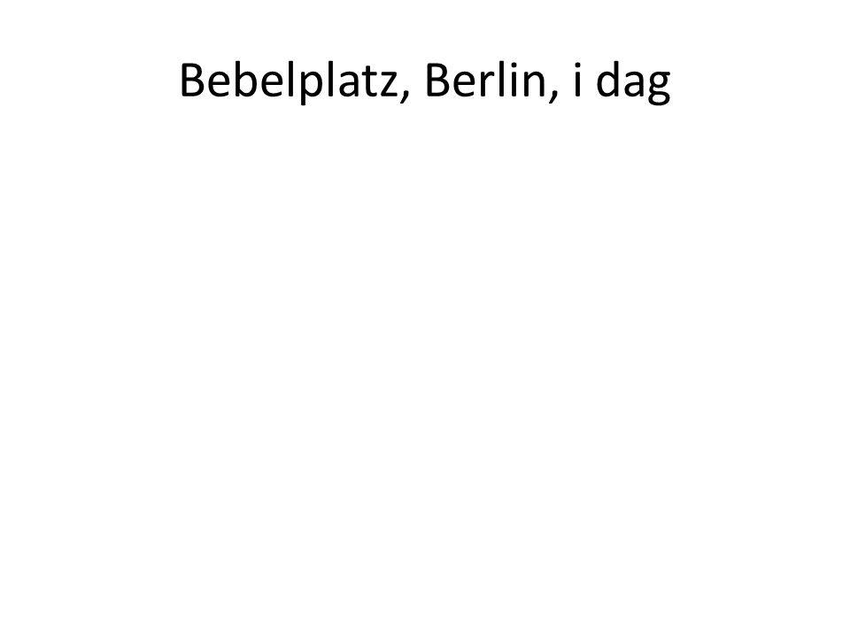 Bebelplatz, Berlin, i dag