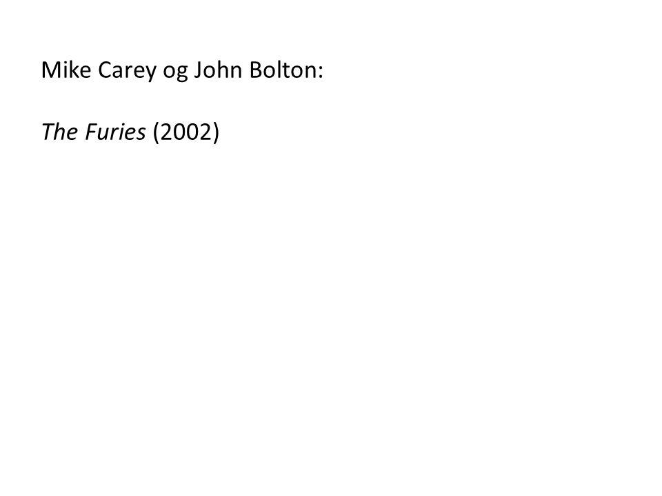 Mike Carey og John Bolton: The Furies (2002)