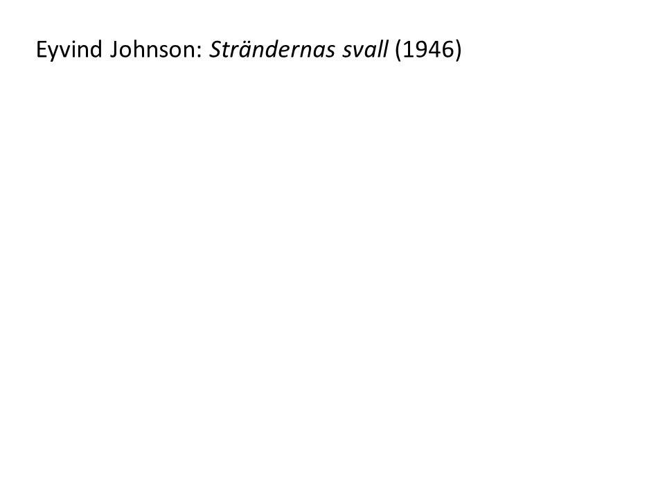 Eyvind Johnson: Strändernas svall (1946)