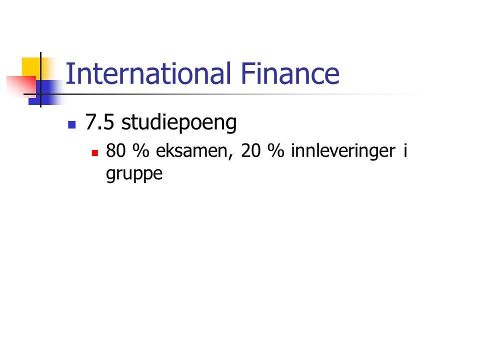 7.5 studiepoeng 80 % eksamen, 20 % innleveringer i gruppe