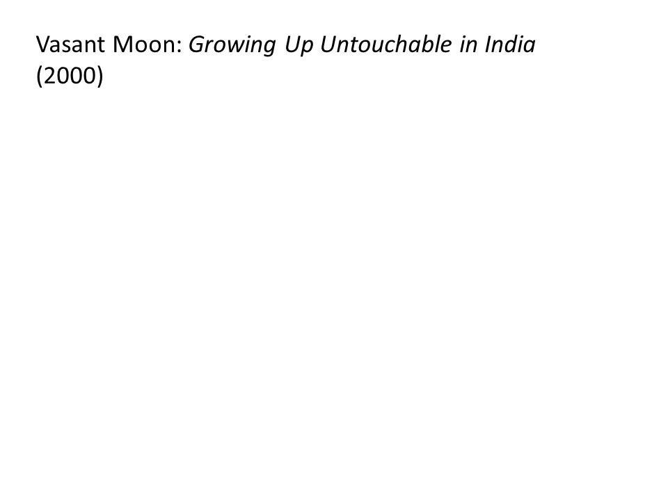 Vasant Moon: Growing Up Untouchable in India (2000)