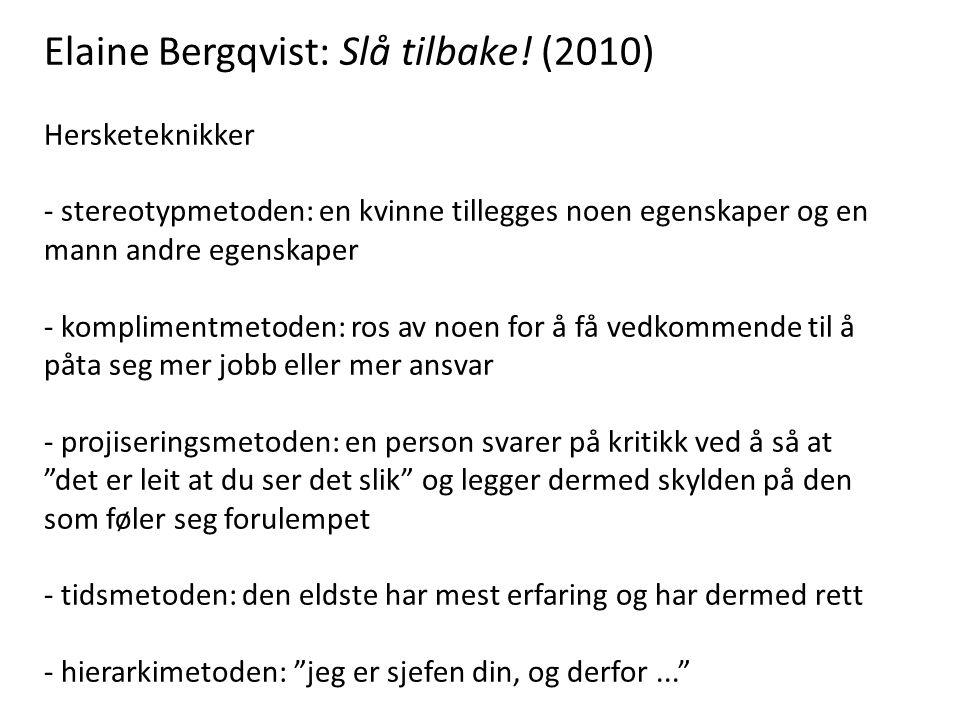Elaine Bergqvist: Slå tilbake.