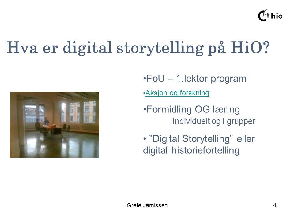 Grete Jamissen4 Hva er digital storytelling på HiO.