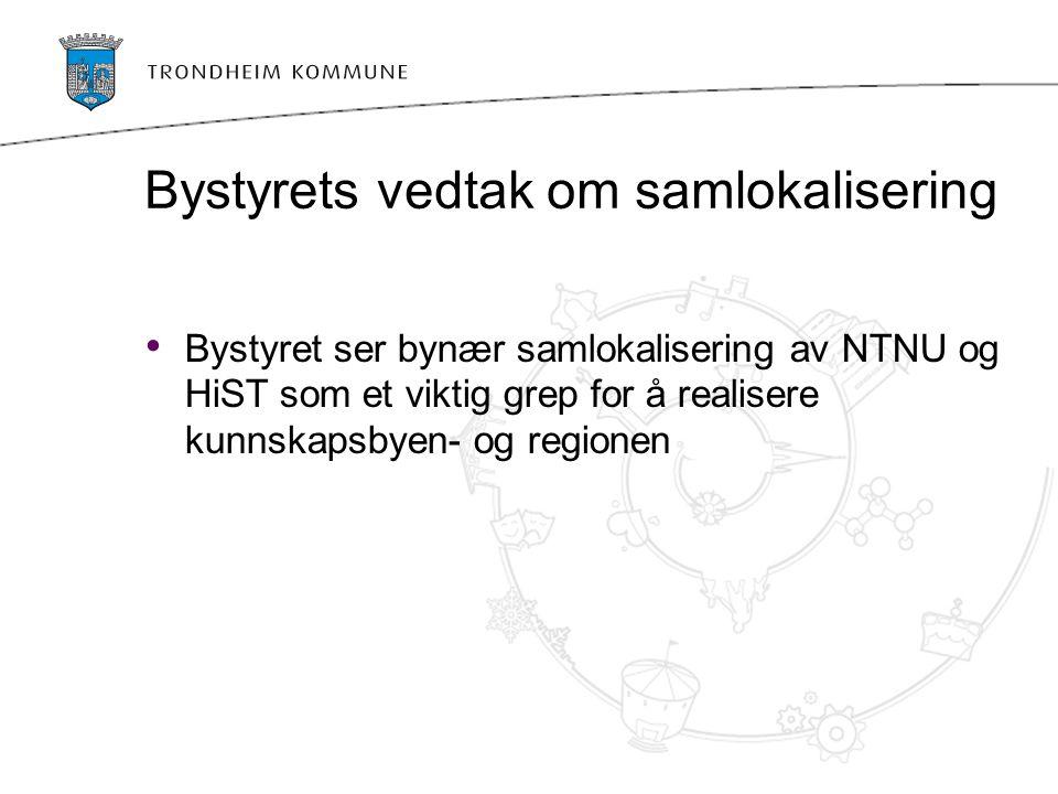 Strategi for fysisk byutvikling Lokalisering av NTNU og HiST i området Teknobyen-Øya-Gløshaugen er i tråd med overordnet byutviklingsstrategi: Fortetting Rett virksomhet på rett sted