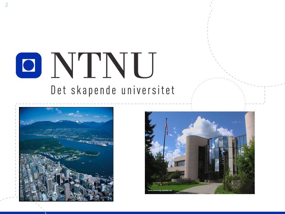 13 TIP: Godkjenning av obligatoriske fag Hvilken fag tror jeg at jeg ville har tatt ved NTNU.