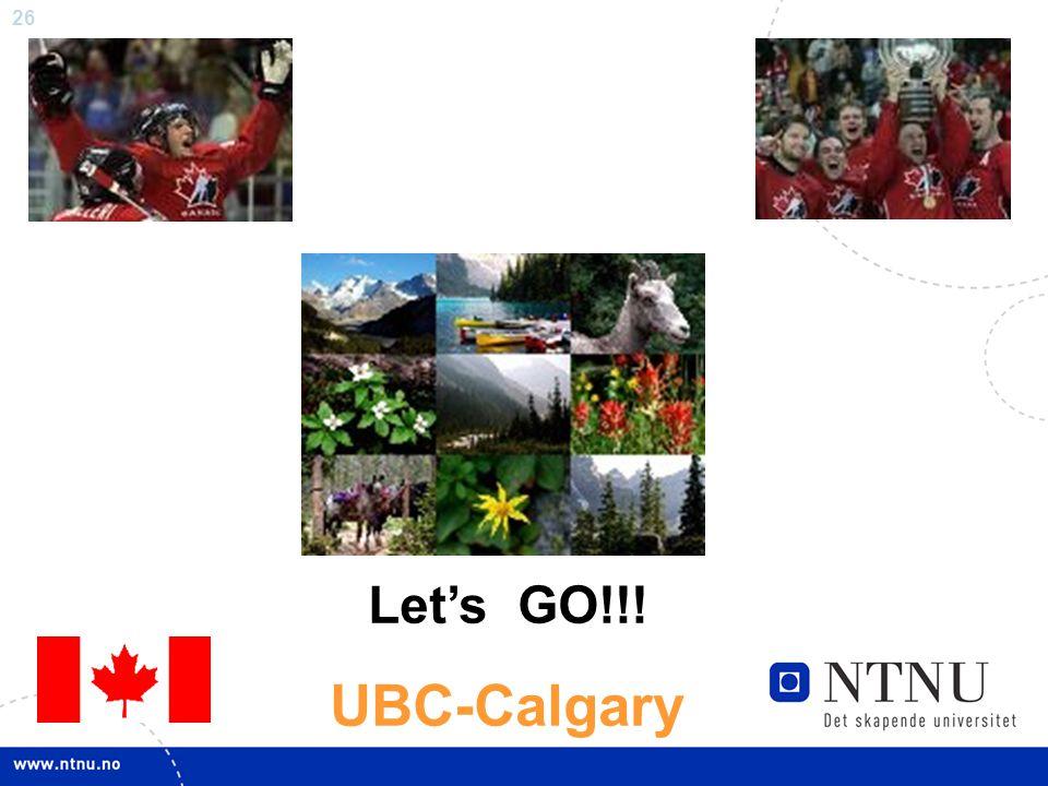 26 Let's GO!!! UBC-Calgary