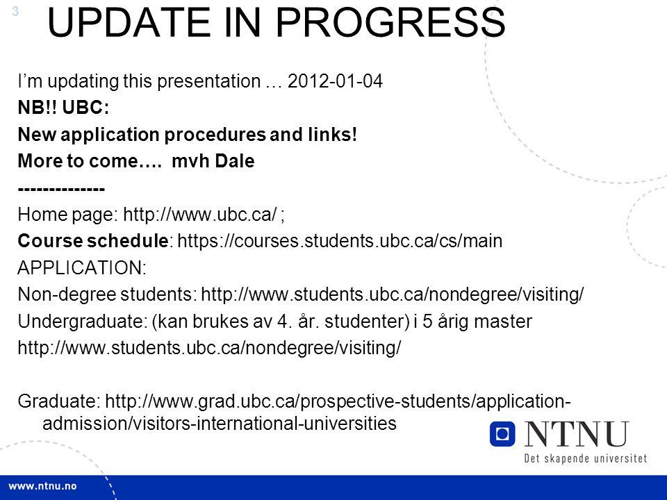 4 Snarveier: Sample applications ALBERTA: ( avtale ) www.ntnu.no/international/usa/albertasampleapplication.pdf (fom 2011-01-27) www.ntnu.no/international/usa/albertasampleapplication.pdf Studiehåndbok mm: http://www.registrar.ualberta.ca/calendar/ http://www.registrar.ualberta.ca/calendar/ Visiting student application: http://www.uofaweb.ualberta.ca/uai_current/apply.cfm http://www.uofaweb.ualberta.ca/uai_current/apply.cfm TOEFL fritak – ja, hvis minst 4 i engelsk fra vgs FRISTER: 10.jan til NTNU; 1 mars til Alberta