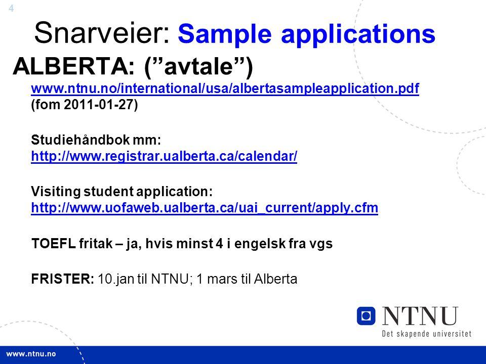 25 Søknaden til UBC-Calgary Application: http://extension.ucsd.edu/Department/ELP/application/application.html Cost and dates: click herehere oFyll ut søknadensøknaden oOrdne vedlegg oSend til UBC eller Calgary