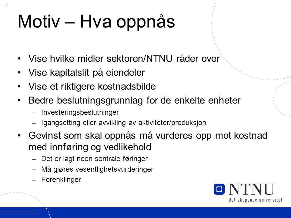 58 Maskiner/verktøy Aktivering ved: Innkjøpspris over kr 30.000,- levetid mer enn 3 år for en maskin eller utstyr.