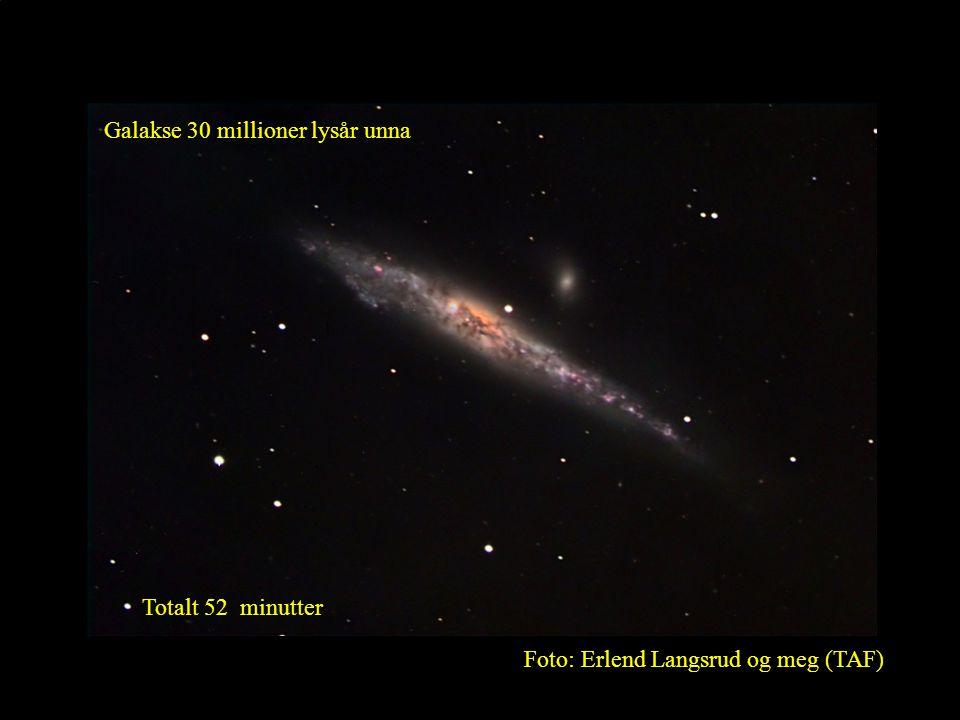 13 Galakse 30 millioner lysår unna Foto: Erlend Langsrud og meg (TAF) Totalt 52 minutter