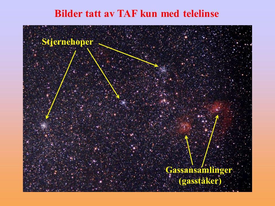 Stjernehoper Gassansamlinger (gasståker) Bilder tatt av TAF kun med telelinse