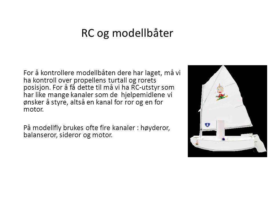 RC og modellbåter For å kontrollere modellbåten dere har laget, må vi ha kontroll over propellens turtall og rorets posisjon.