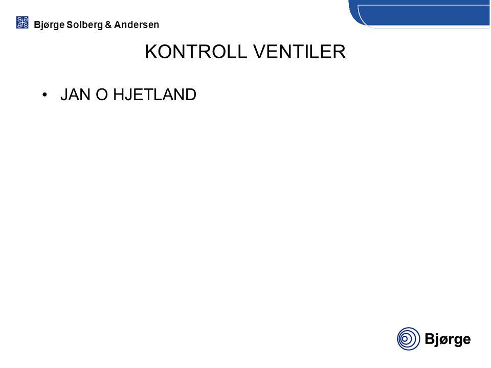 Bjørge Solberg & Andersen KONTROLL VENTILER JAN O HJETLAND