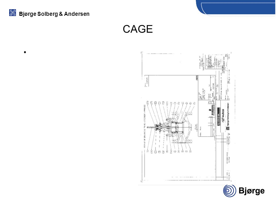 Bjørge Solberg & Andersen Erosion Hard surfaces –decreases the amount or speed of damage –Alloy 6 –440C –Tungsten Carbide –Ceramics Increasing erosion resistance
