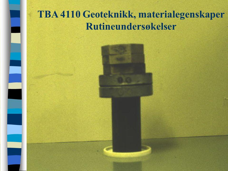 TBA 4110 Geoteknikk, materialegenskaper Rutineundersøkelser - bestemmelse av densitet Densitet liten ringKorndensitet - pyknometer