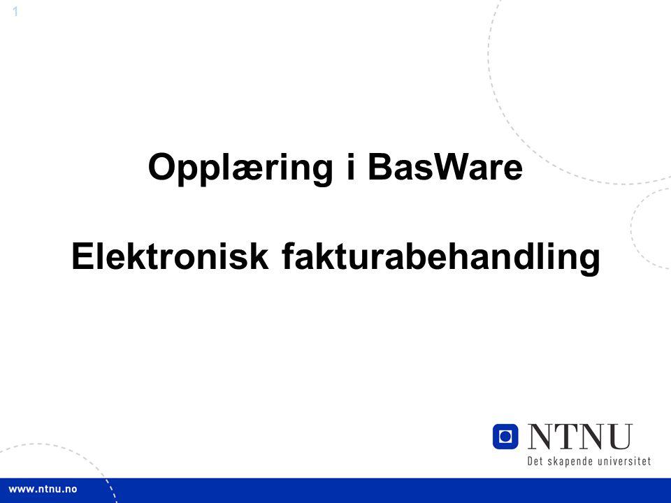 1 Opplæring i BasWare Elektronisk fakturabehandling