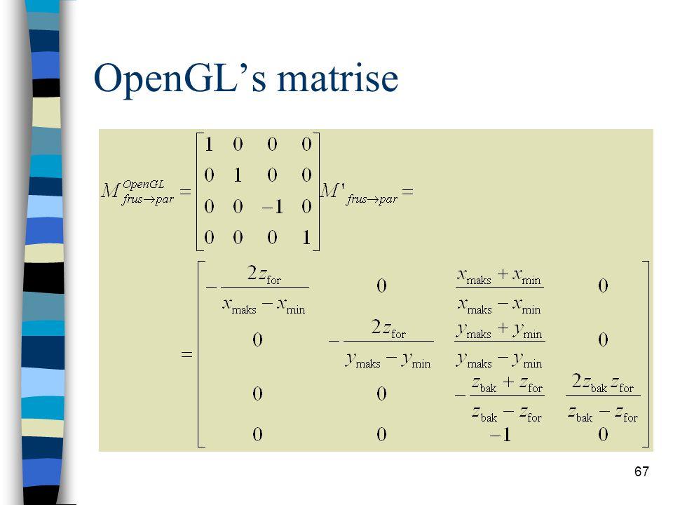 67 OpenGL's matrise