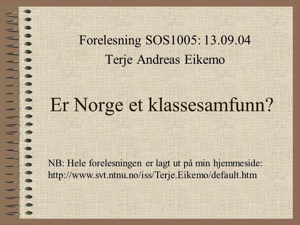 Er Norge et klassesamfunn.