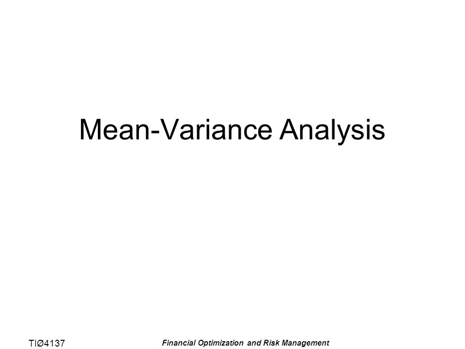 TIØ4137 Financial Optimization and Risk Management Out of sample drift of in sample mean-variance frontier