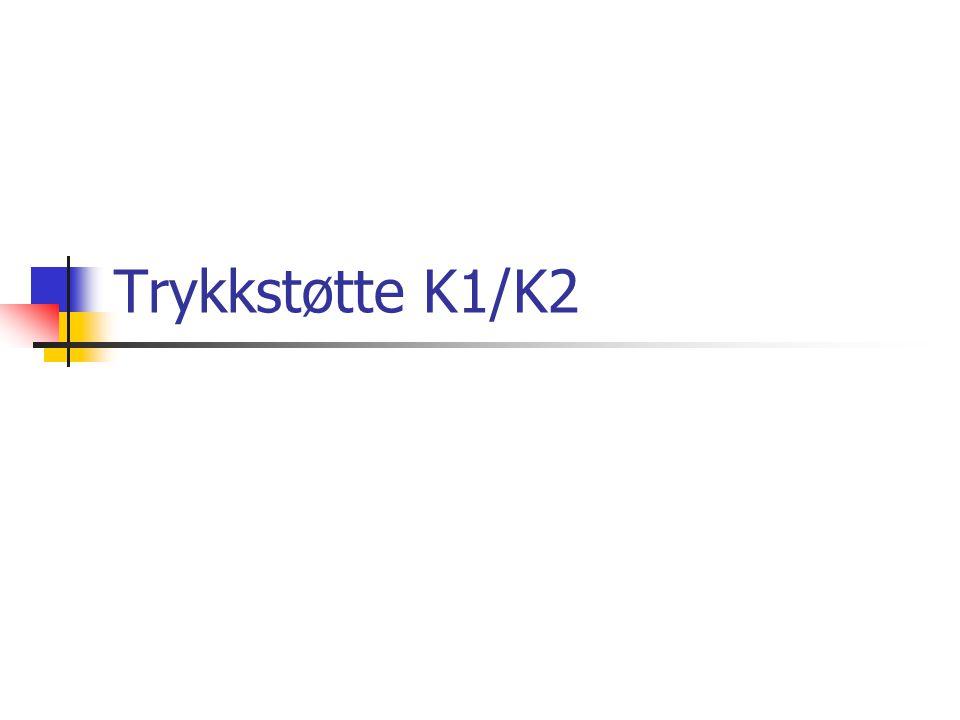 Trykkstøtte K1/K2
