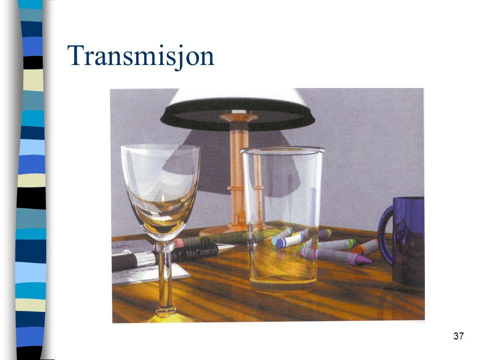 37 Transmisjon