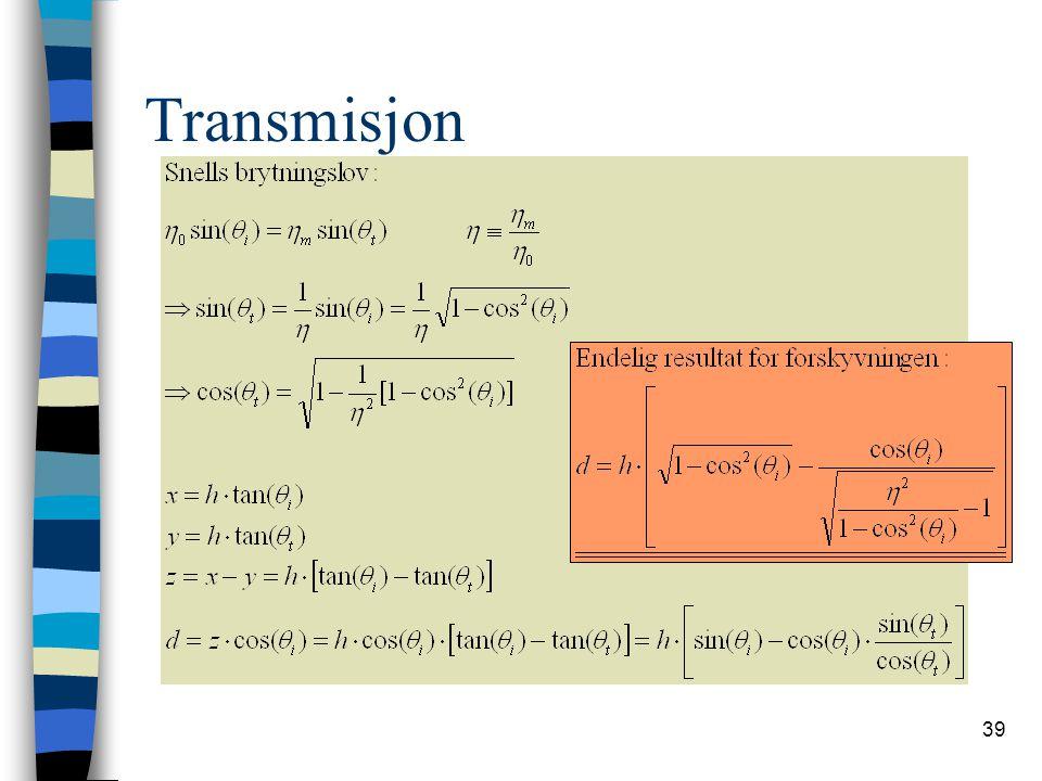 39 Transmisjon