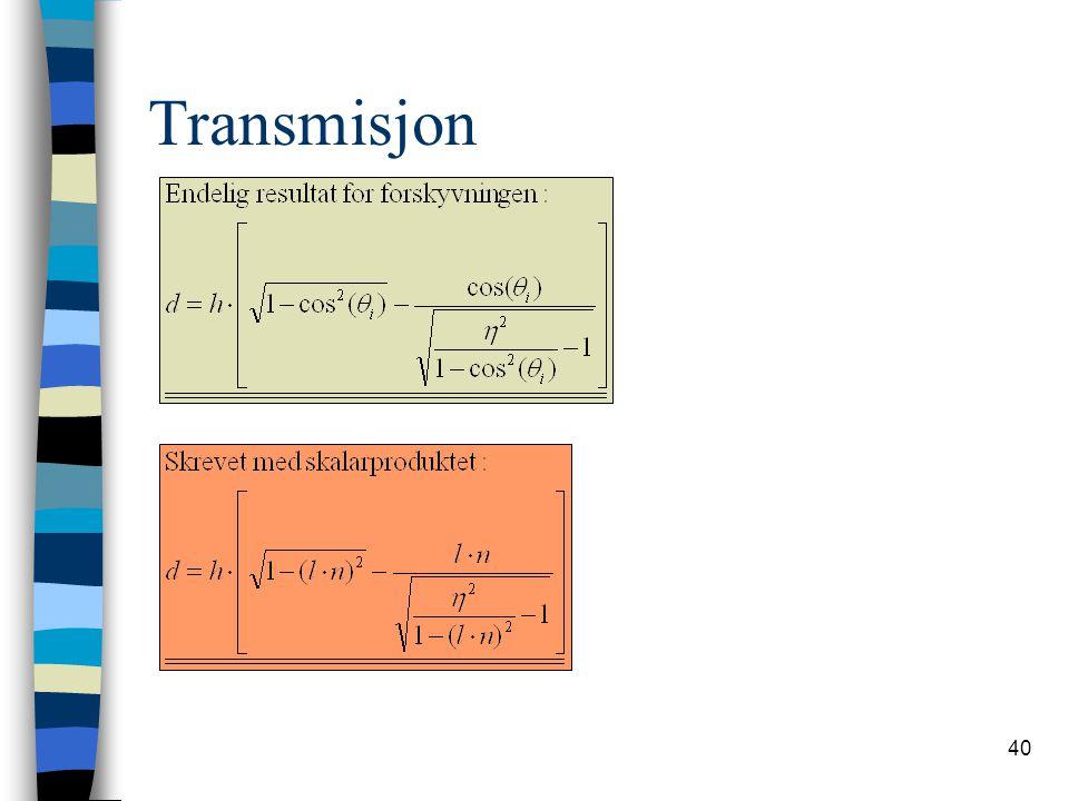 40 Transmisjon