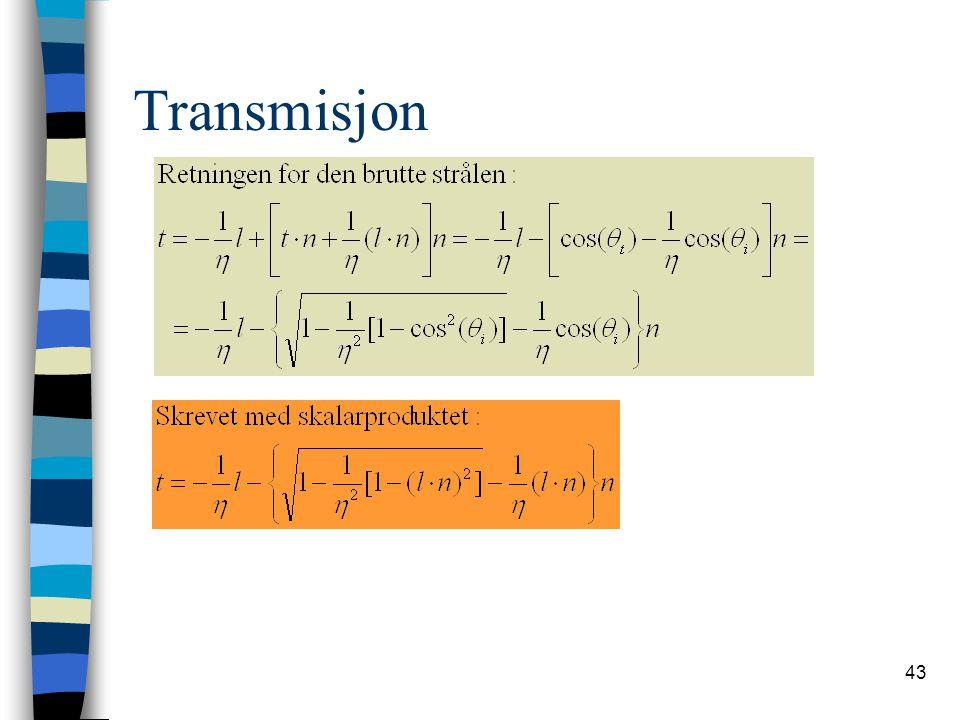 43 Transmisjon