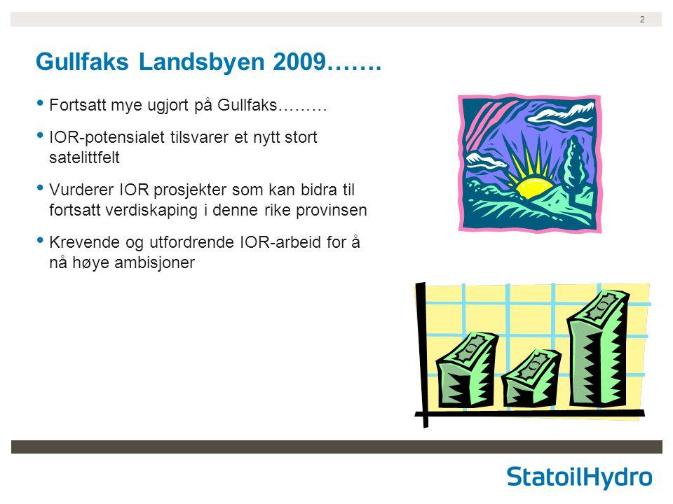 2 Gullfaks Landsbyen 2009…….