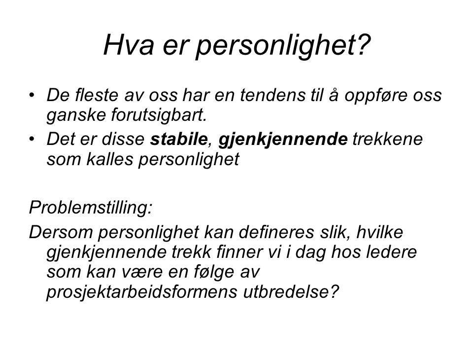 Hva er personlighet? De fleste av oss har en tendens til å oppføre oss ganske forutsigbart. Det er disse stabile, gjenkjennende trekkene som kalles pe